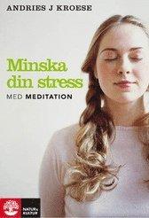 Minska din stress med meditation - Böcker om mindfulness